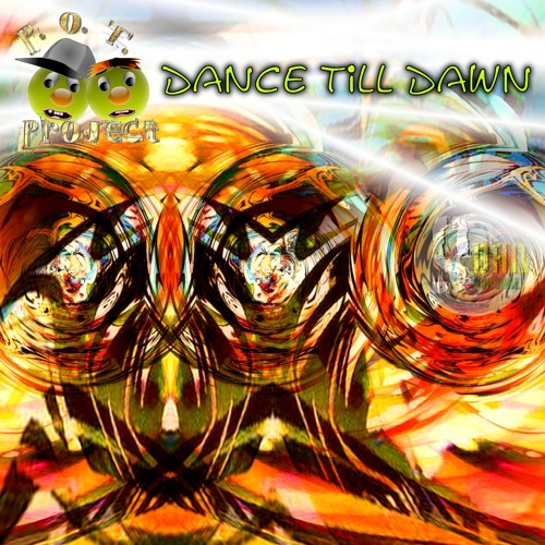 Dance Till Dawn (2nd Touch Club Mix)