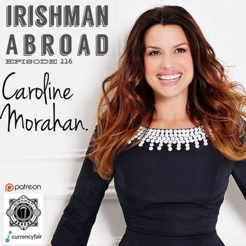 Caroline Morahan: Episode 226