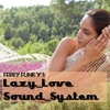LAZY LOVE SOUND SYSTEM VOL 1