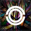 L.O.O.P - Okay (Original Mix)OUT NOW