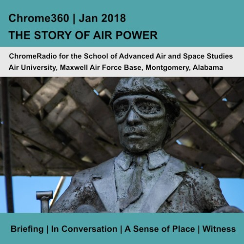 Chrome360 | THE STORY OF AIR POWER | Jan 2018