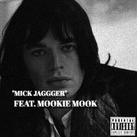 Mick Jagger feat. Mookie Mook