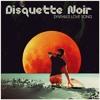 Disquette Noir - Synthia's Love Song (Teaser)
