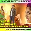 Tu Raja Ki Raj Dulari Feat. Abhi Payla Remix By Dj Rahul Gautam