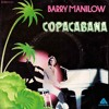 Barry Manilow - Copacabana (Geoff Clinton Edit)