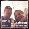 Download MSMP 118: Candice Wheeler of the 92 KQRS Morning Show (Part 2) Mp3