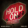 Machine Gun Kelly Ft. Young Jeezy - Hold On (Prod. Rens27)