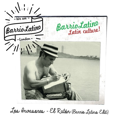 Los Invasores - El Raton (Barrio Latino Edit)