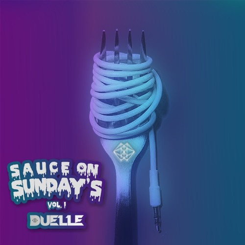 Sauce On Sunday's Vol. 1