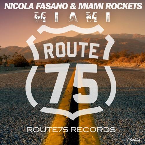 Nicola Fasano & Miami Rockets - MIAMI (Club Mix)