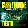 TIËSTO ft. Stargate & Aloe Black - Carry You Home (Conor McSherry Remix)