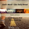 14 Jan 2018; God's Word - Our Daily Bread; Habits of Grace Series; David Yap