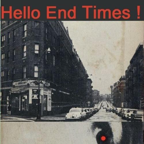 Hello End Times!