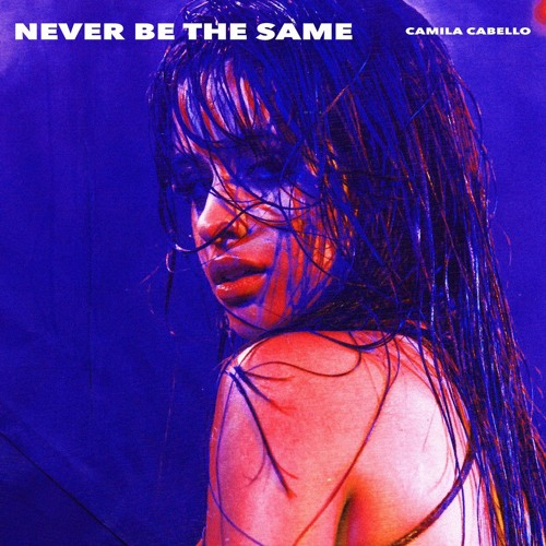 Never Be The Same - Camila Cabello (Acapella)FREE DOWNLOAD