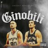 GINOBILI (ft. Drew Drippy)