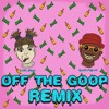 Off The Goop Remix Ft Pollàri (Prod By Sexysnake Fly Melodies)
