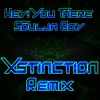 Hey You There - Soulja Boy Tellem (Xstinction Remix) FREE DOWNLOAD