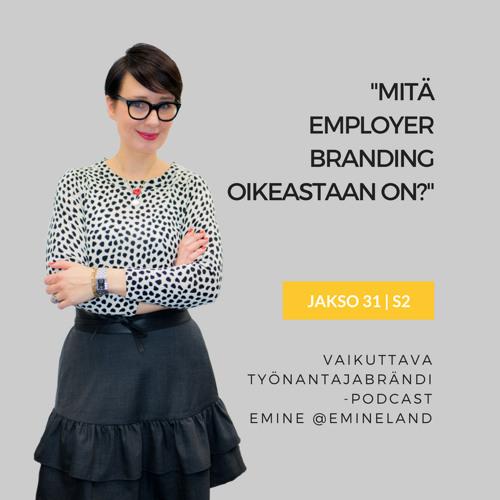 """Mitä """"employer branding"""" oikeastaan on?"""