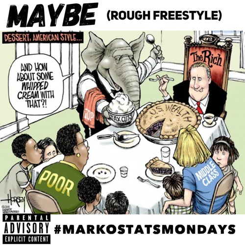 Maybe (Rough Freestyle)