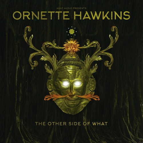 "Ornette Hawkins ""The Other Side Of What"" EP"