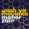 Maher Zain - Allah Ya Moulana (Official Vocals only version)