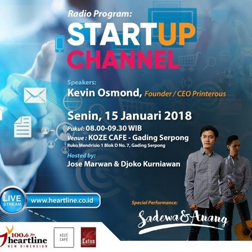 StartUp Channel | Edisi 15 Januari 2018