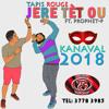 Tapis-Rouge - Jere-Tet-Ou [Kanaval 2018]