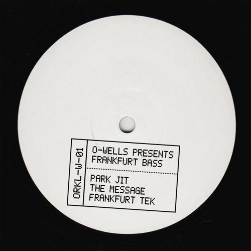 O-Wells presents Frankfurt Bass