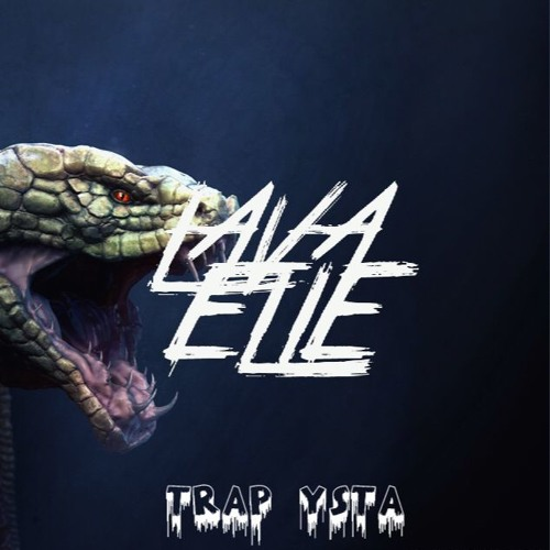Lava Elle - Dark Trap Beat / Instrumental /Trap Ysta [FREE