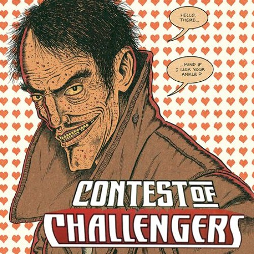 Mounting inconveniences and humiliations  (Contest of Challengers)