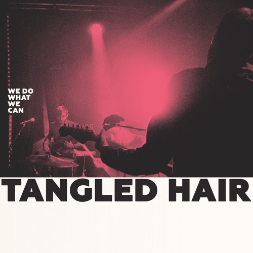 Tangled Hair - Nao Is My Driver