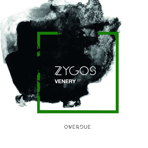 Zygos - Venery EP (OVD001) Showreel