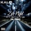 Kalo - Late Night Prod. By ZekeBeats