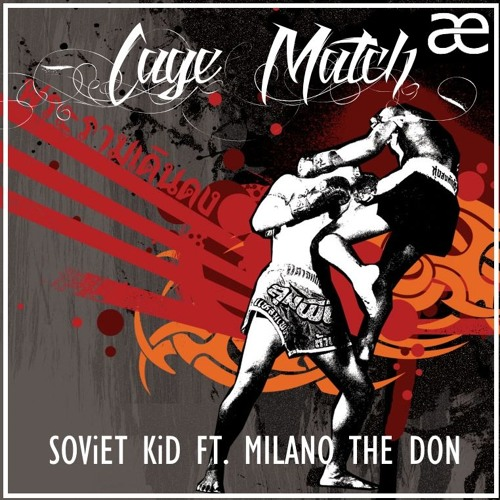 $OViET KiD - Cage Match (ft. Milano the Don)