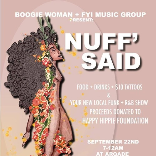 NUFF' SAID 2017 - FYI MUSIC GROUP x BOOGIEWOMAN
