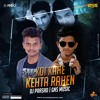 Koi Kahe Kehta Rahe - Remix  - GNS Muisc & DJ Prasad