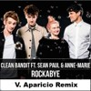 Clean Bandit - Rockabye Ft Sean Paul Anne - Marie (V.Aparicio Remix) FREE DOWNLOAD