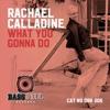 What U Gonna Do - Rachael Calladine Original Mix  Sestudios.co.uk