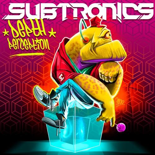 Subtronics - Bubble Flex