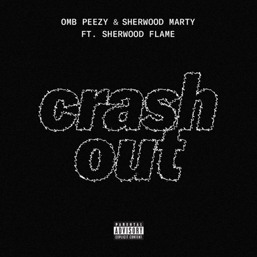 Crash Out (Ft. Sherwood Flame) [Prod. Drum Dummie]