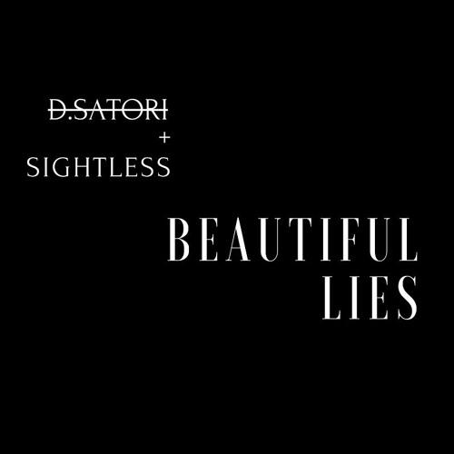 Danny Satori feat. Sightless - Beautiful Lies (Original Mix)