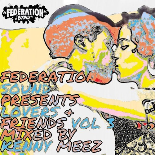 Lovers & Friends mixed by Kenny Meez