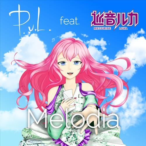 Melodia (feat. Megurine Luka 巡音ルカ)