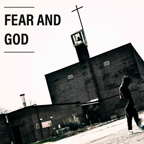 FEAR AND GOD