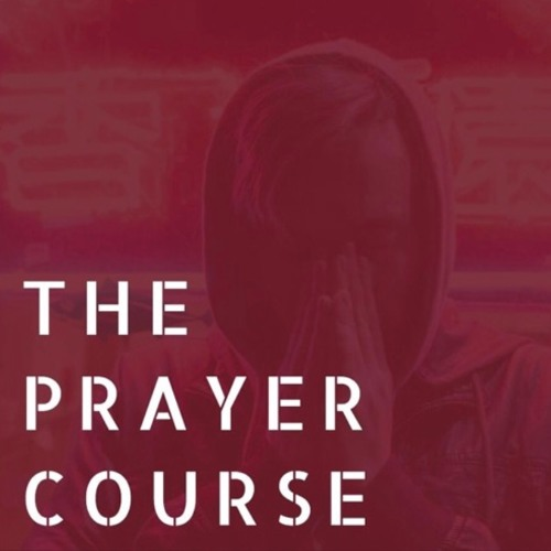 The Prayer Course: Warfare  - Jan. 14, 2018 - Jon Shirley