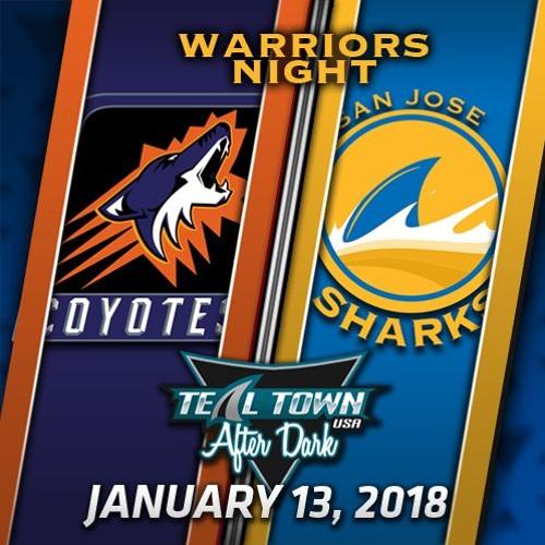 Teal Town USA After Dark (Postgame) - Sharks vs Coyotes - 1-13-2018