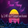 Boom Theory Podcast EP: 3 - Aziz Ansari, Clubbing, and Alcohol