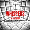Whispers n da Wind- Da Sniper 614 ft. Filey Smace and Nameless (Razablade Real mix)