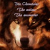 The Chronicles: The wolves - The encounter (Audiobook - English)