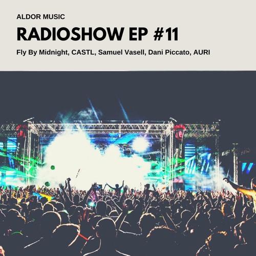 Aldor Music Radioshow 11 [FREE DOWNLOAD]